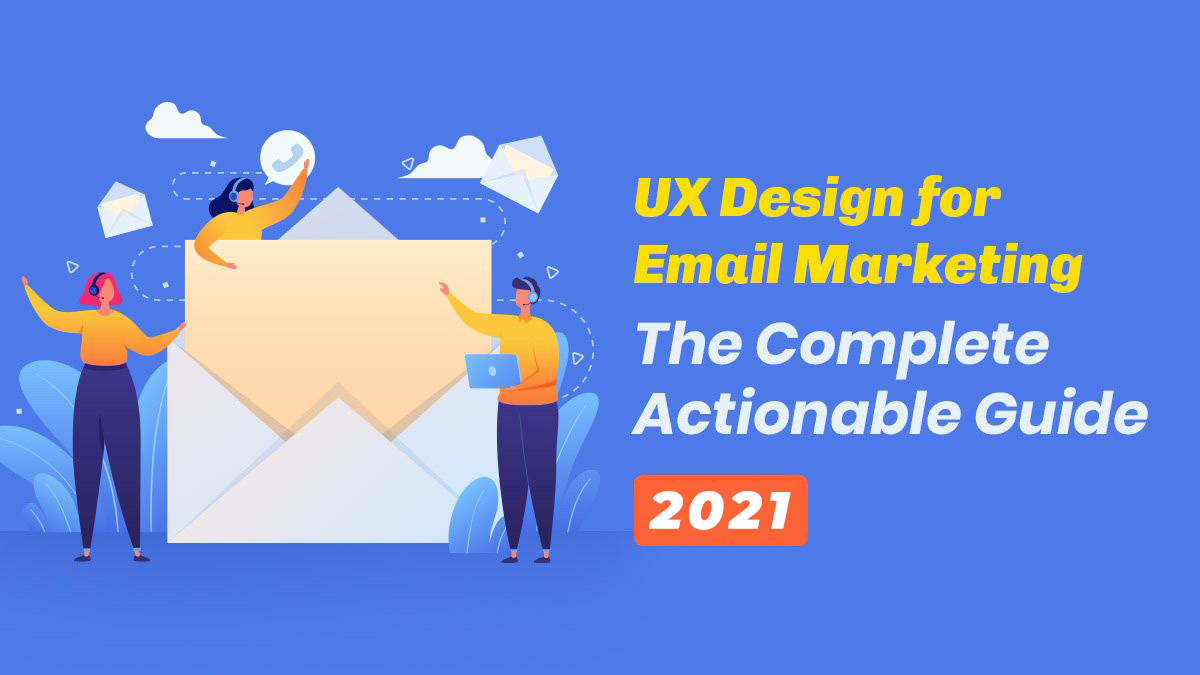UX design for email marketing - Guide